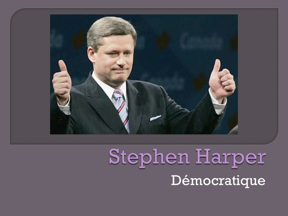 Stephen Harper Démocratique