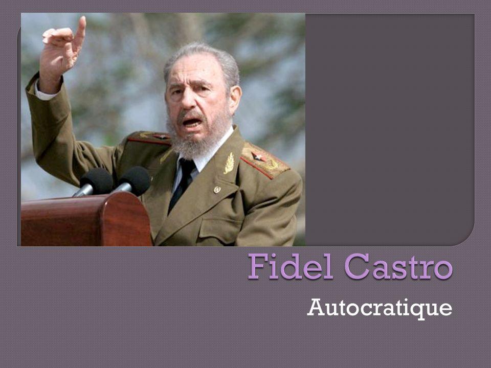 Fidel Castro Autocratique