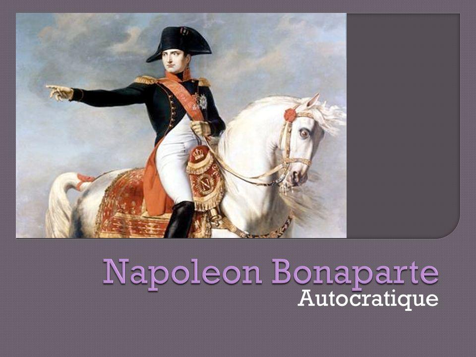 Napoleon Bonaparte Autocratique