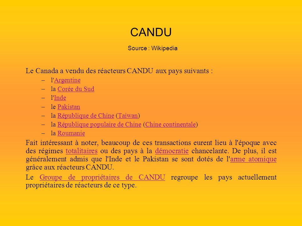 CANDU Source : Wikipedia