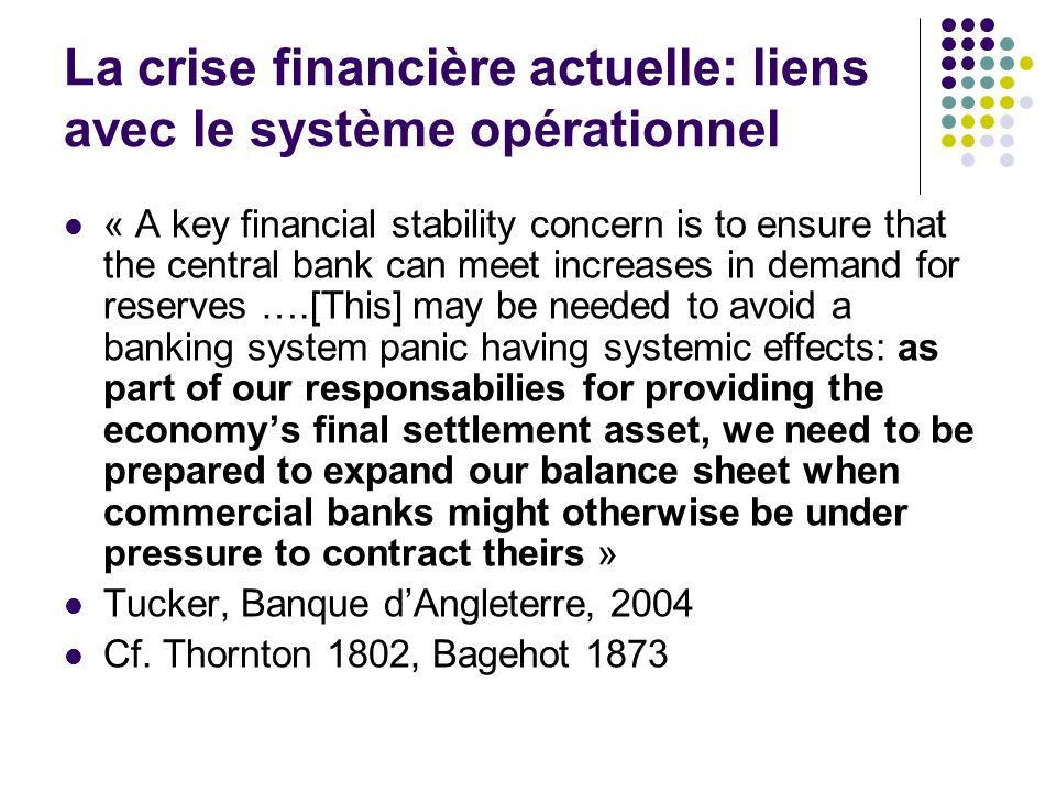 La crise financière actuelle: liens avec le système opérationnel