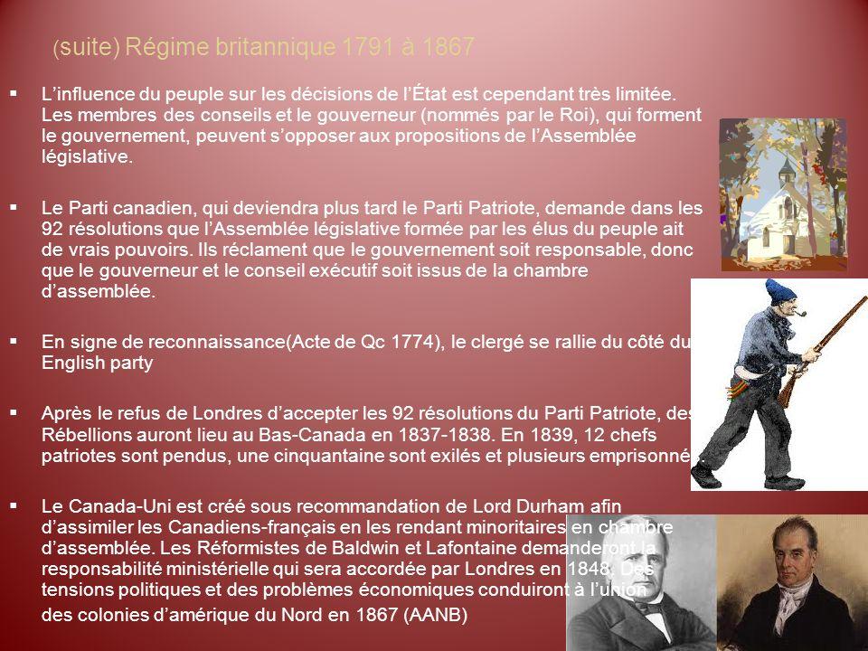 (suite) Régime britannique 1791 à 1867