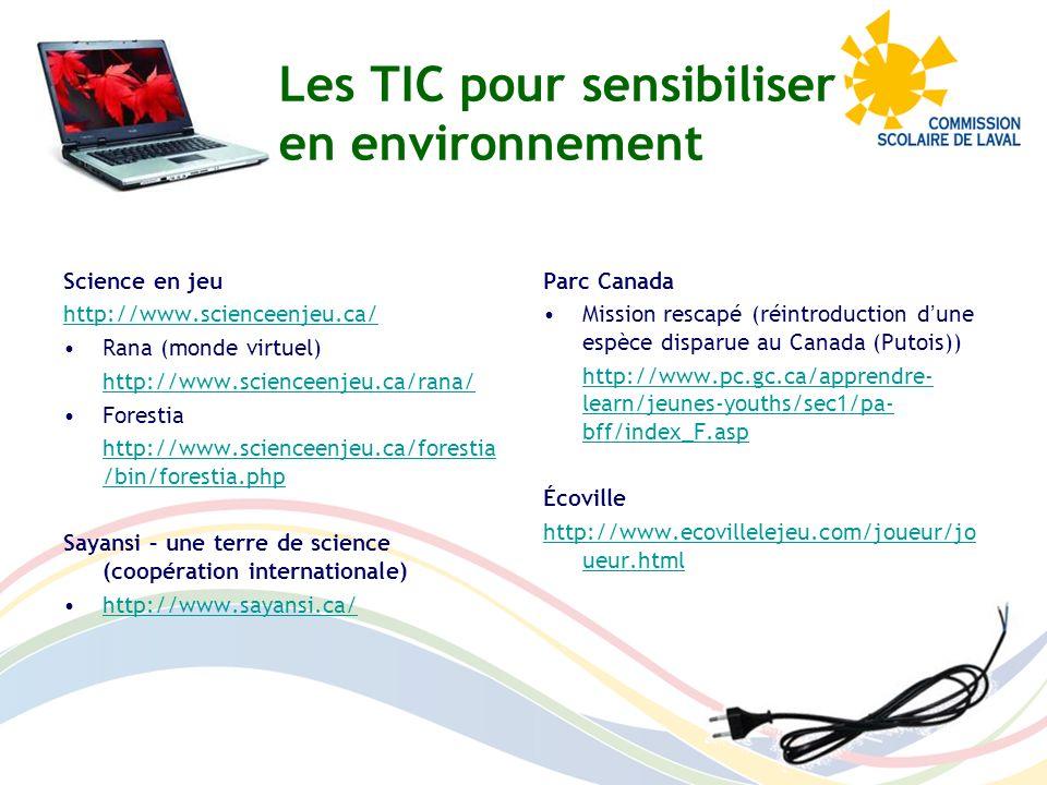 Les TIC pour sensibiliser en environnement