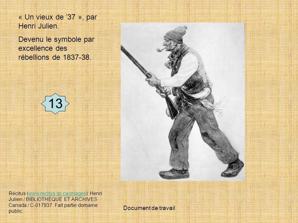 13 « Un vieux de '37 », par Henri Julien.