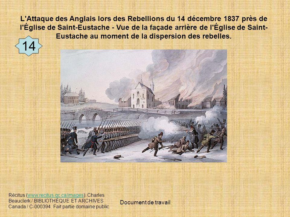 L Attaque des Anglais lors des Rebellions du 14 décembre 1837 près de l Église de Saint-Eustache - Vue de la façade arrière de l Église de Saint-Eustache au moment de la dispersion des rebelles.