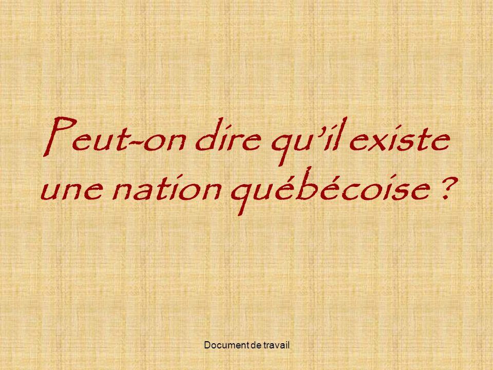 Peut-on dire qu'il existe une nation québécoise