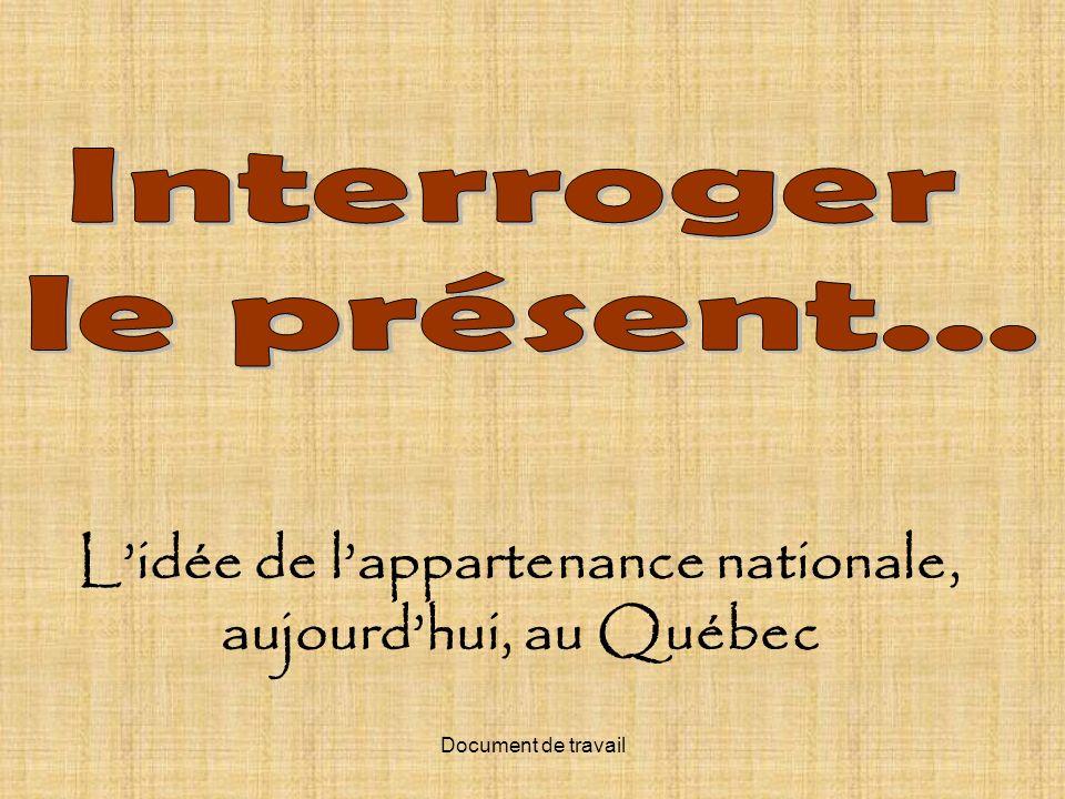 L'idée de l'appartenance nationale, aujourd'hui, au Québec