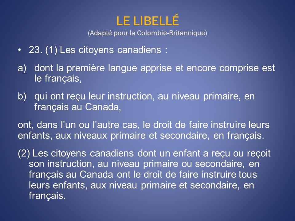 LE LIBELLÉ (Adapté pour la Colombie-Britannique)