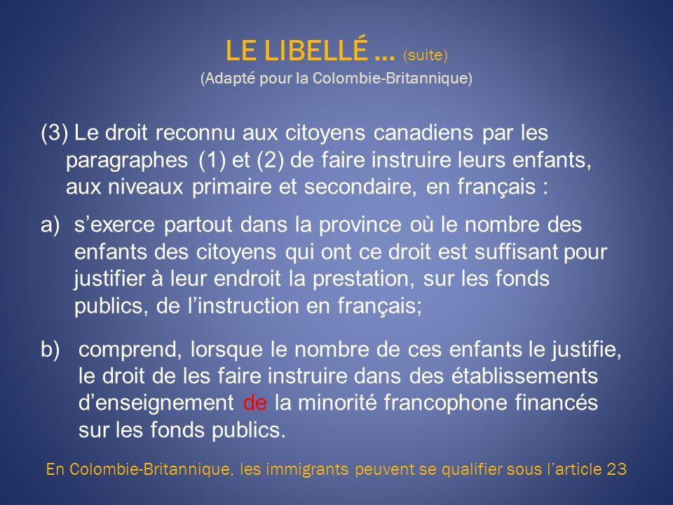 LE LIBELLÉ … (suite) (Adapté pour la Colombie-Britannique)