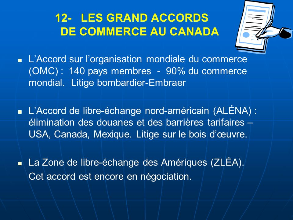 12- LES GRAND ACCORDS DE COMMERCE AU CANADA