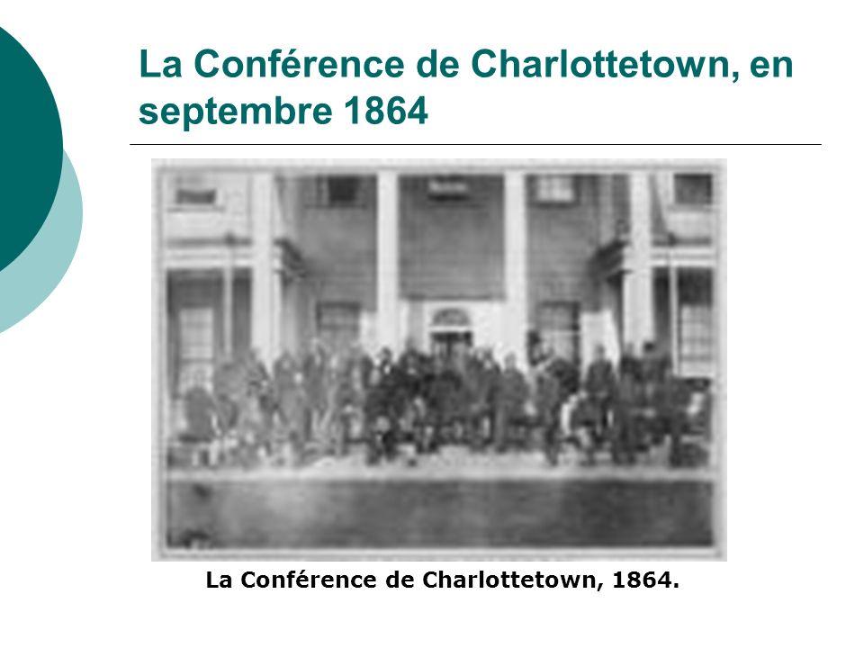 La Conférence de Charlottetown, en septembre 1864
