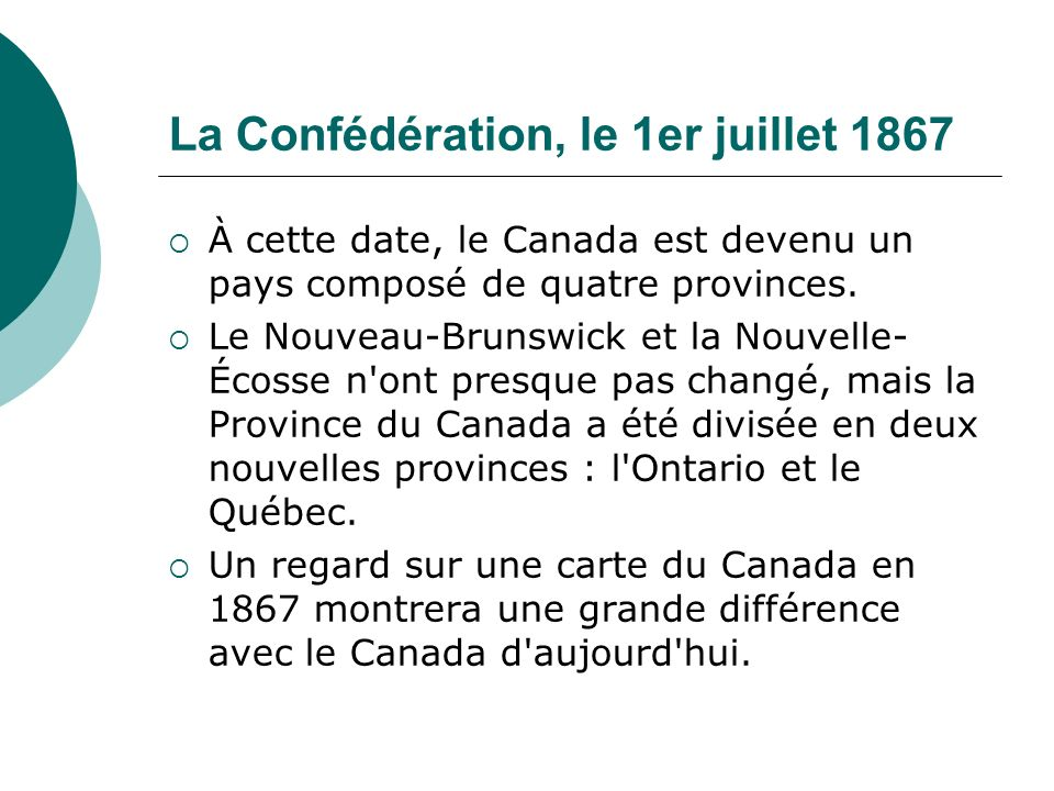 La Confédération, le 1er juillet 1867