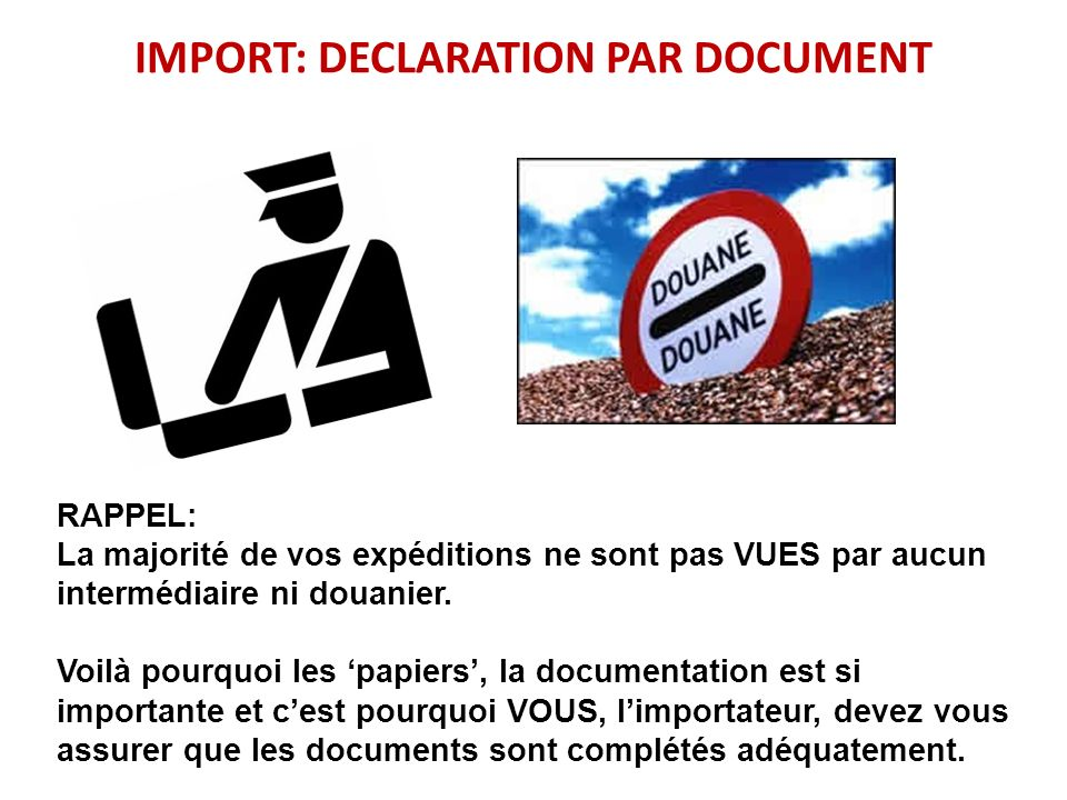 IMPORT: DECLARATION PAR DOCUMENT