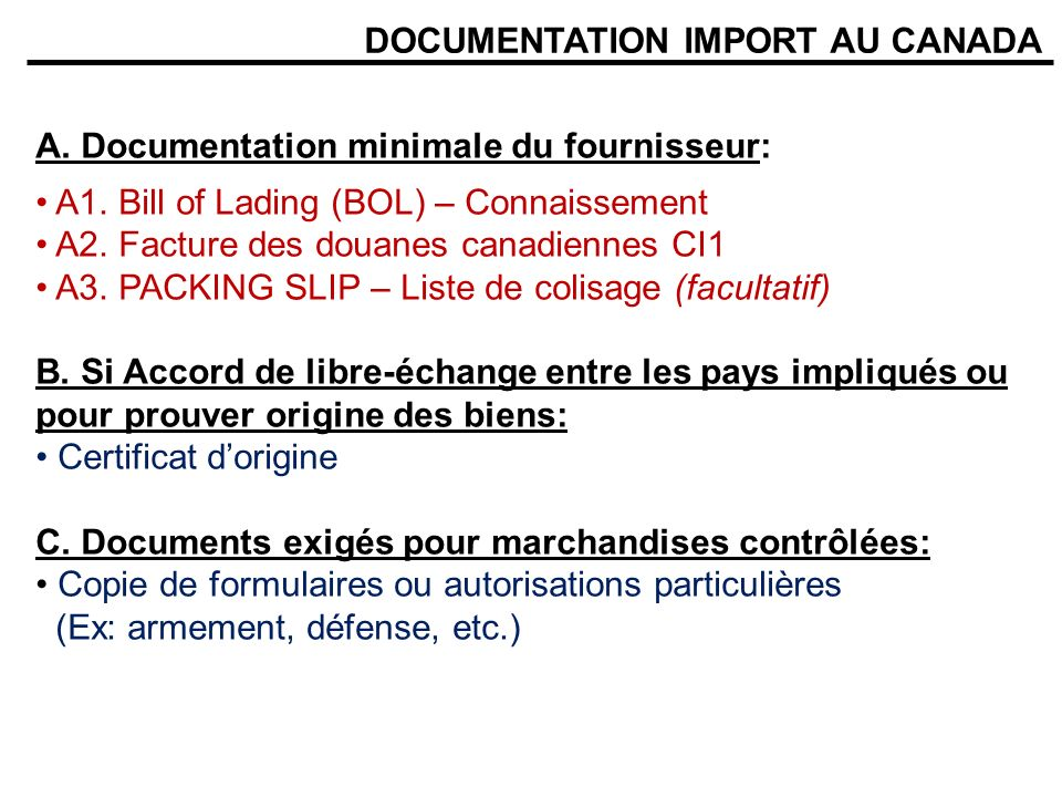 DOCUMENTATION IMPORT AU CANADA