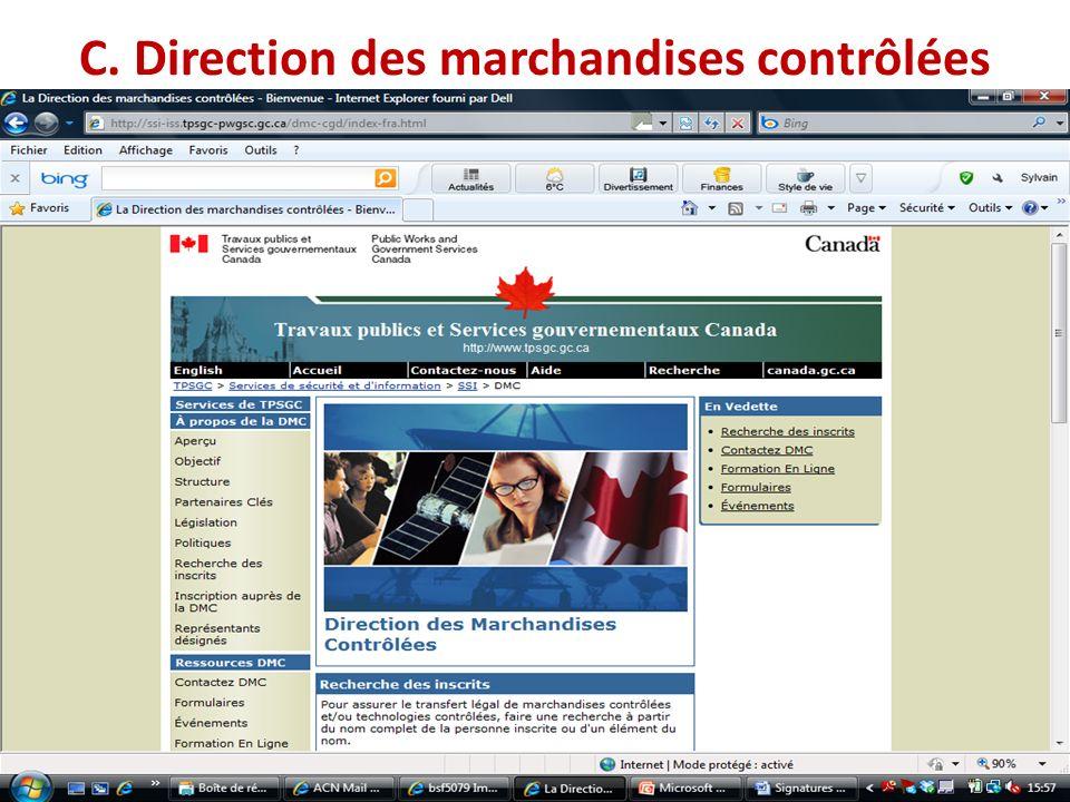 C. Direction des marchandises contrôlées