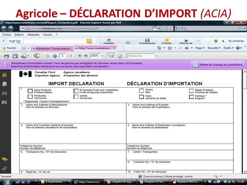 Agricole – DÉCLARATION D'IMPORT (ACIA)