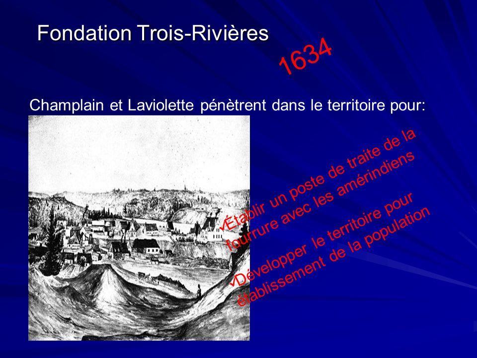 1634 Fondation Trois-Rivières