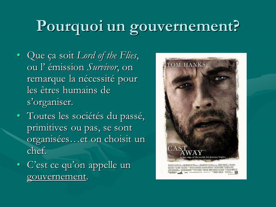 Pourquoi un gouvernement
