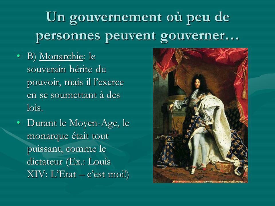 Un gouvernement où peu de personnes peuvent gouverner…