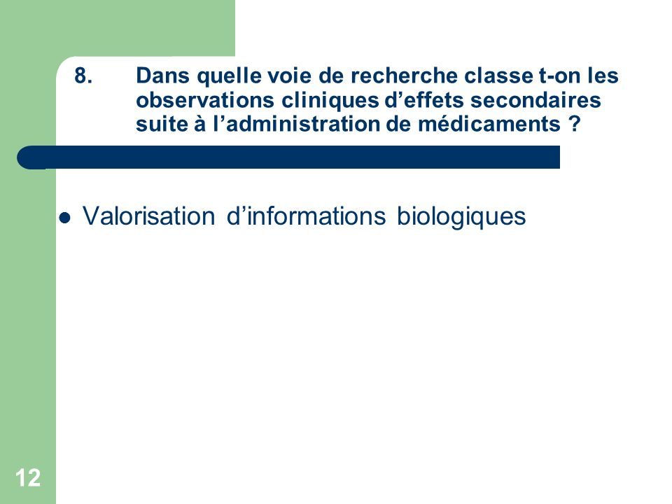 Valorisation d'informations biologiques