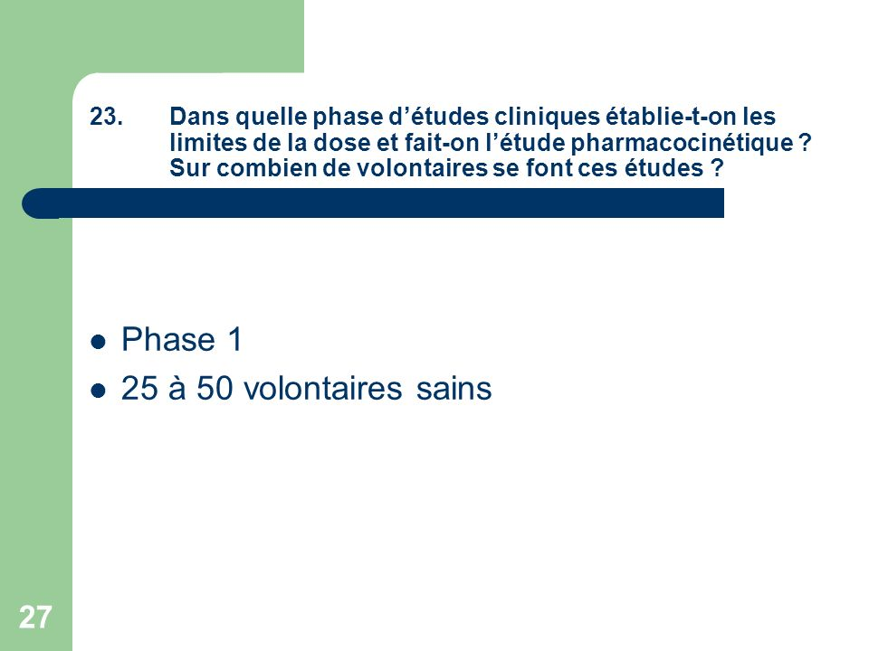 Phase 1 25 à 50 volontaires sains