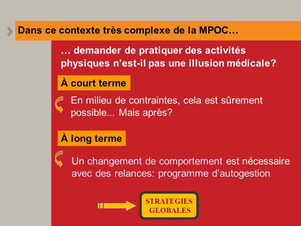 Dans ce contexte très complexe de la MPOC…