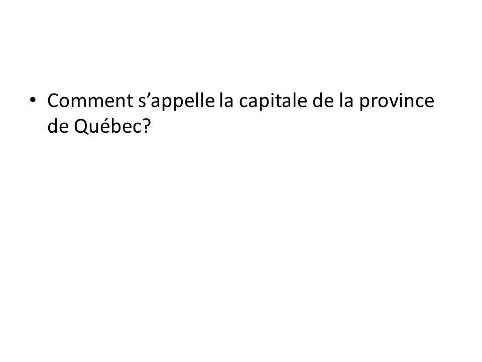 Comment s'appelle la capitale de la province de Québec