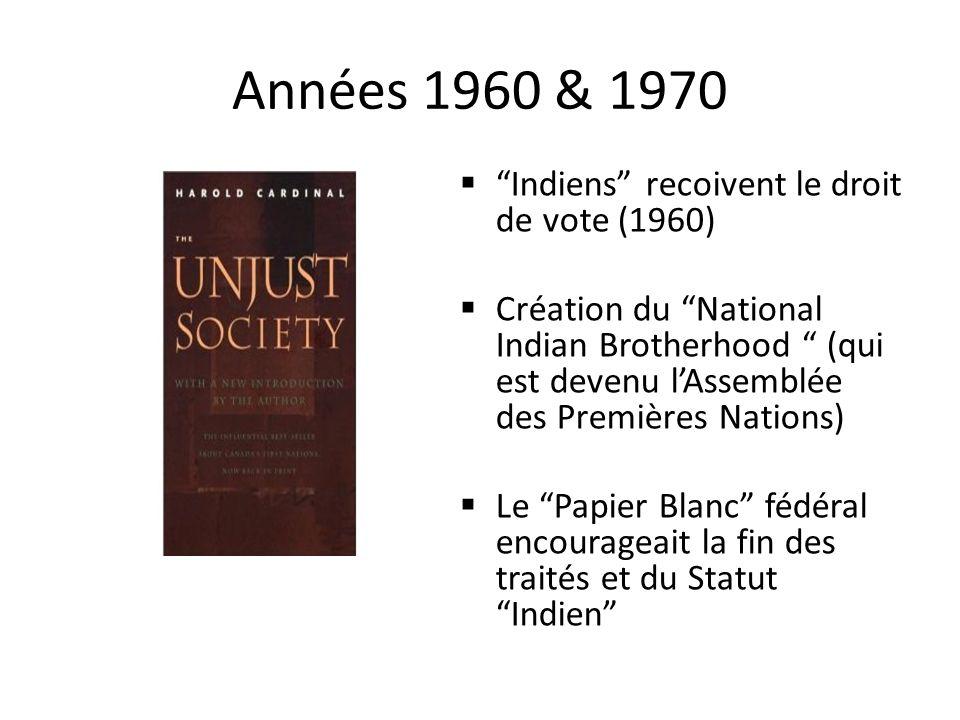 Années 1960 & 1970 Indiens recoivent le droit de vote (1960)