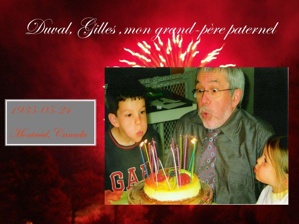 Duval, Gilles ,mon grand-père paternel