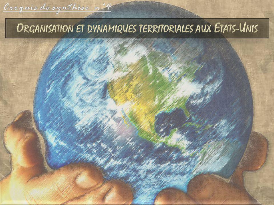 Organisation et dynamiques territoriales aux Etats-Unis