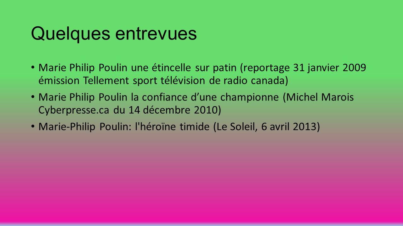 Quelques entrevues Marie Philip Poulin une étincelle sur patin (reportage 31 janvier 2009 émission Tellement sport télévision de radio canada)