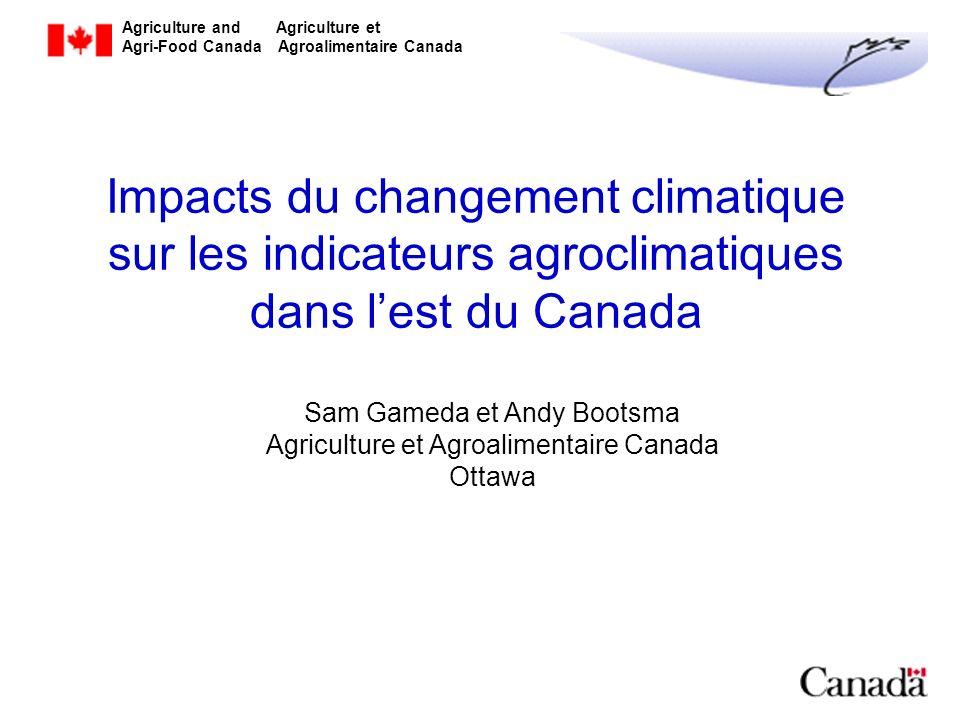 Impacts du changement climatique sur les indicateurs agroclimatiques dans l'est du Canada