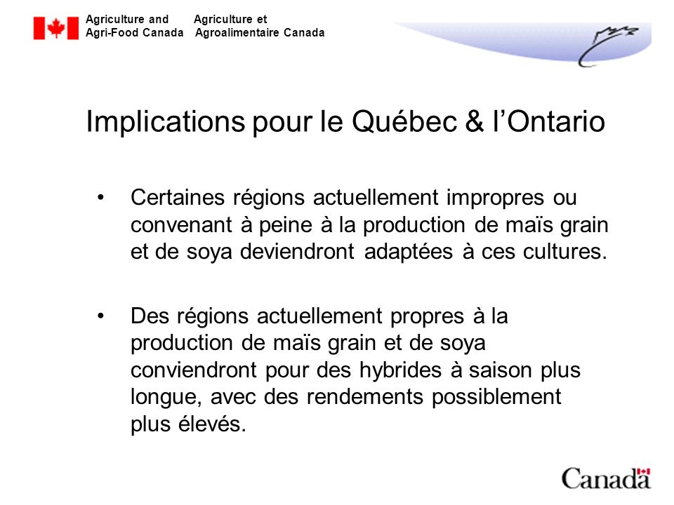 Implications pour le Québec & l'Ontario