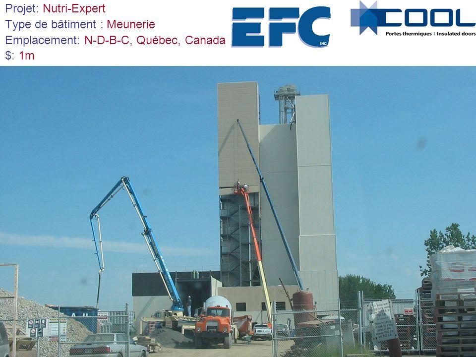 Projet: Nutri-Expert Type de bâtiment : Meunerie Emplacement: N-D-B-C, Québec, Canada $: 1m