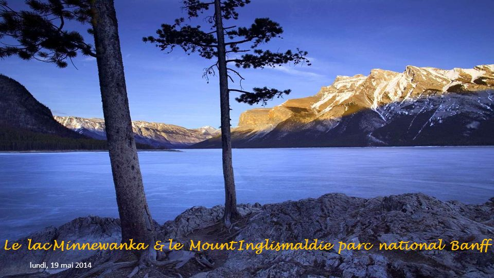 Le lac Minnewanka & le Mount Inglismaldie parc national Banff