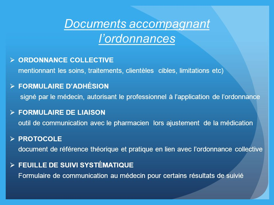 Documents accompagnant l'ordonnances