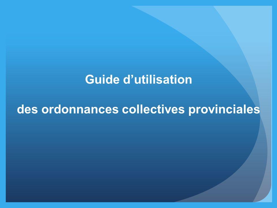 des ordonnances collectives provinciales