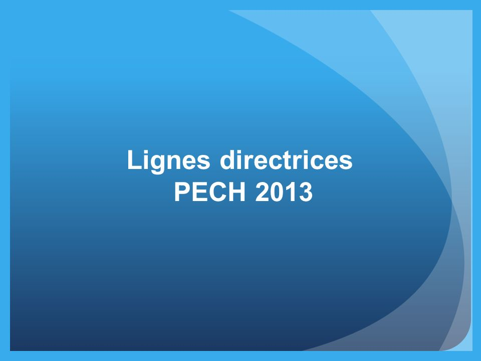 Lignes directrices PECH 2013