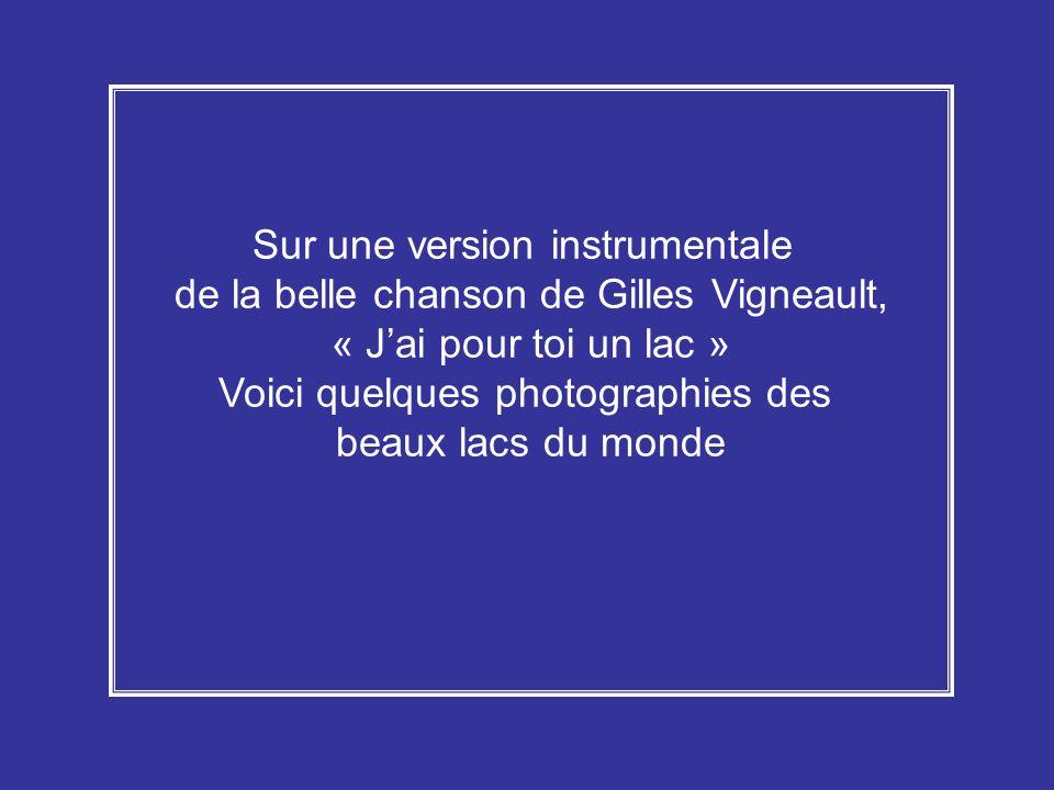Sur une version instrumentale de la belle chanson de Gilles Vigneault,