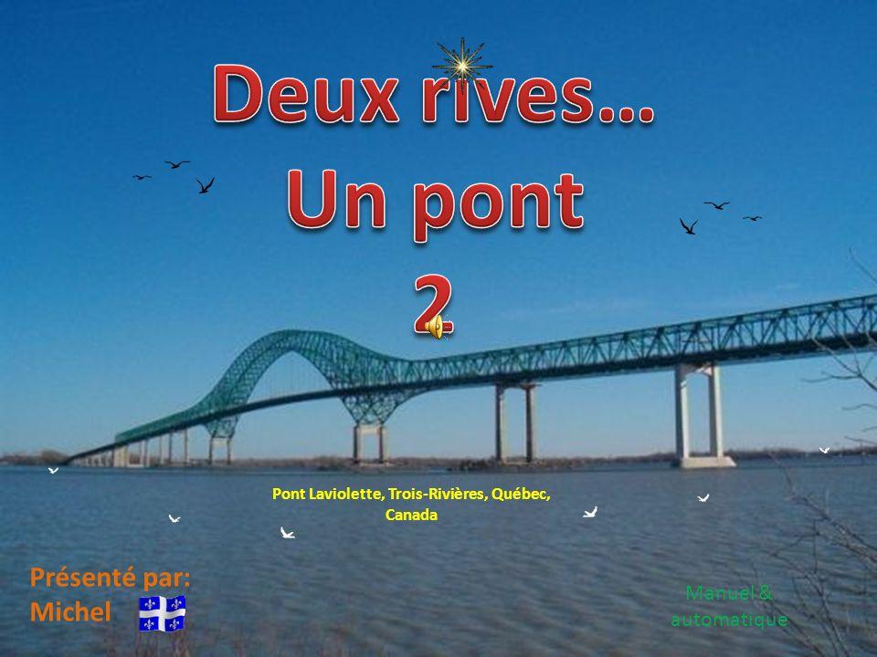 Pont Laviolette, Trois-Rivières, Québec, Canada