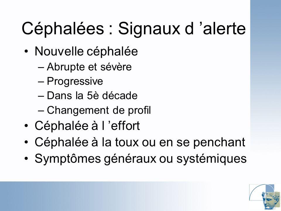 Céphalées : Signaux d 'alerte