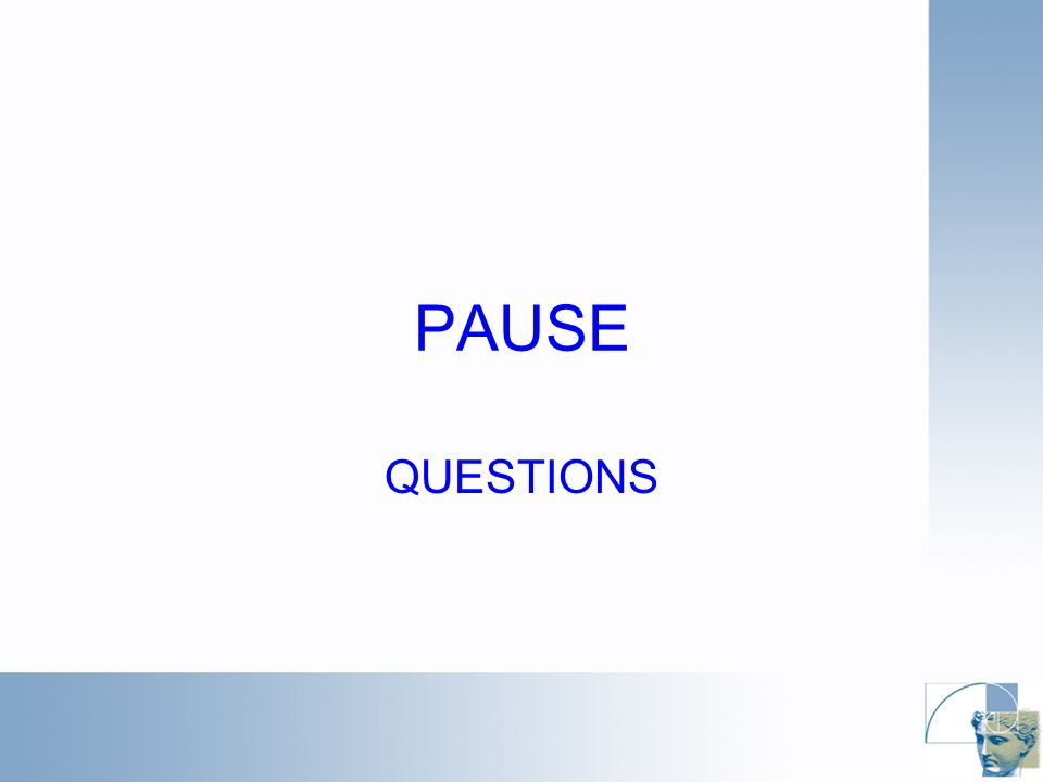 PAUSE QUESTIONS