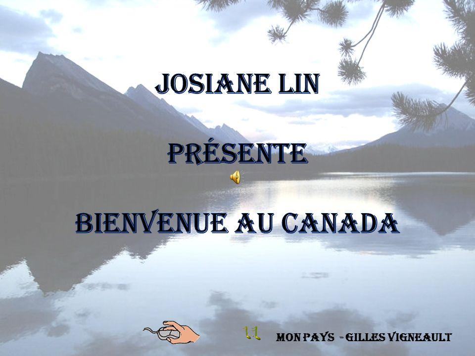Josiane Lin Présente Bienvenue au canada Mon pays - Gilles Vigneault