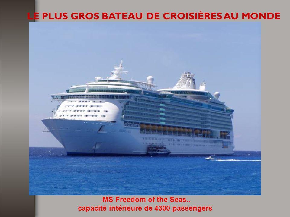 capacité intérieure de 4300 passengers