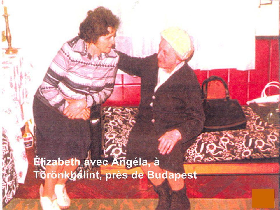 Élizabeth avec Ángéla, à Törönkbálint, près de Budapest