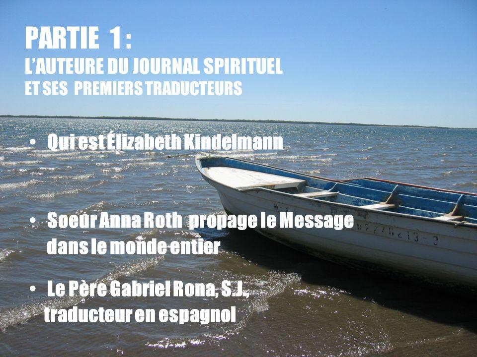 PARTIE 1 : L'AUTEURE DU JOURNAL SPIRITUEL ET SES PREMIERS TRADUCTEURS