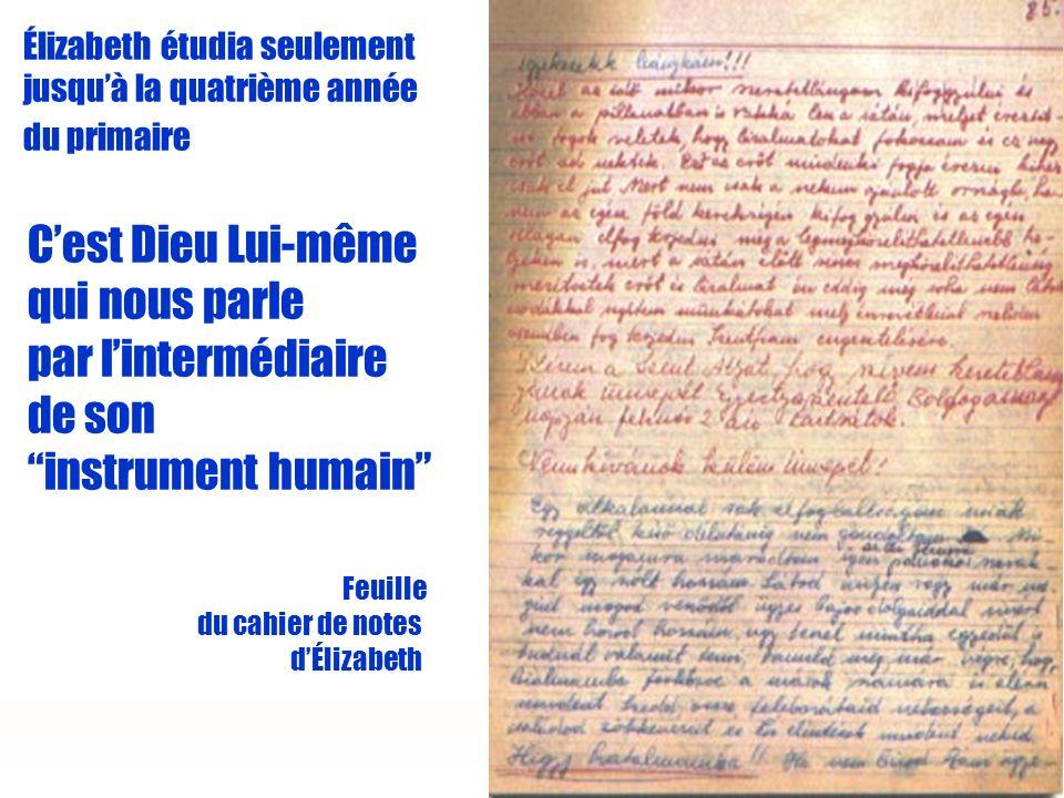 Élizabeth étudia seulement jusqu'à la quatrième année du primaire C'est Dieu Lui-même qui nous parle par l'intermédiaire de son instrument humain Feuille du cahier de notes d'Élizabeth