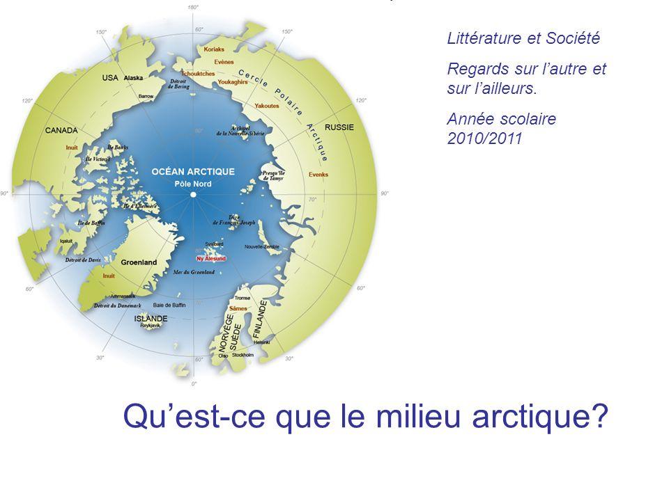 Qu'est-ce que le milieu arctique