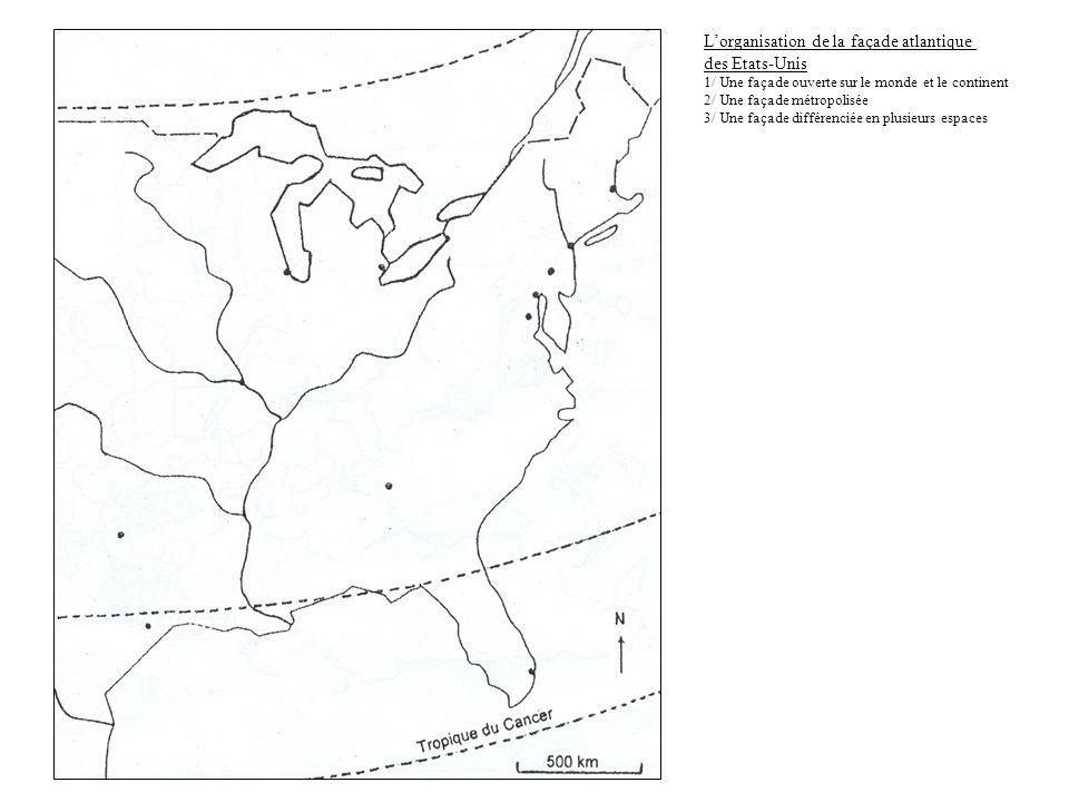 L'organisation de la façade atlantique des Etats-Unis