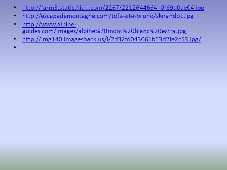 http://farm3.static.flickr.com/2267/2212644664_0f69d0ae04.jpg http://escapademontagne.com/tofs-site-bruno/skirando1.jpg.
